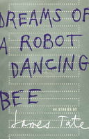 Dreams of a Robot Dancing Bee PDF
