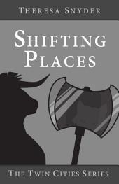 Shifting Places