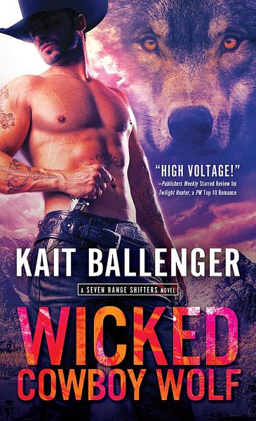Download Wicked Cowboy Wolf Book