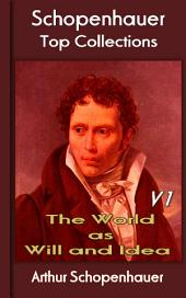 The World as Will and Idea 1: Top of Schopenhauer