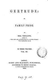 Gertrude: Or, Family Pride, Volume 3