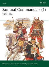 Samurai Commanders (1): 940–1576