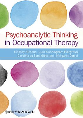 Psychoanalytic Thinking in Occupational Therapy PDF