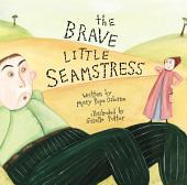 The Brave Little Seamstress: with audio recording