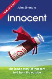 Innocent: The inside story of Innocent told from the outside