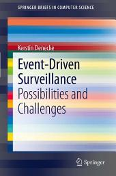 Event-Driven Surveillance: Possibilities and Challenges