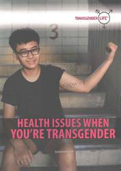 Health Issues When You Re Transgender Book PDF