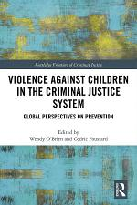 Violence Against Children in the Criminal Justice System