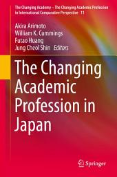 The Changing Academic Profession in Japan