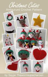 Christmas Cuties Amigurumi Crochet Pattern