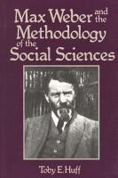 Max Weber and the Methodology of the Social Sciences PDF