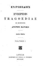 Tragoediae: Τόμος 1