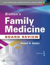 Bratton's Family Medicine Board Review: Edition 5