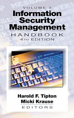 Information Security Management Handbook  Fourth Edition  Volume III