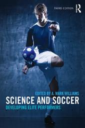 Science and Soccer: Developing Elite Performers