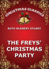 The Freys' Christmas Party