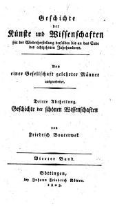 Geschichte der Poesie und Beredsamkeit seit dem Ende des dreizehnten Jahrhunderts: Band 4