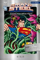 The Man of Steel  Superman und die t  dlichen Pflanzen PDF