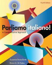 Parliamo Italiano: A Communicative Approach, 4th Edition: A Communicative Approach