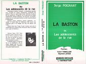 La Baston ou les adolescents de la rue