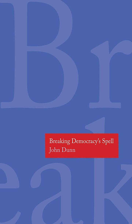 Breaking Democracy's Spell