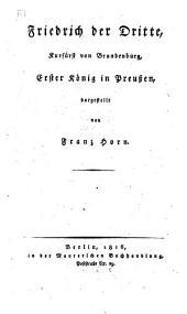 Friedrich der Dritte, Kurfürst von Brandenburg