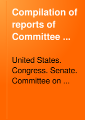 Compilation of Reports of Committee ...: 1789-1901, Volume 2