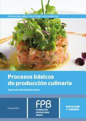 Procesos básicos de producción culinaria