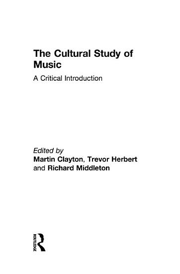 The Cultural Study of Music PDF