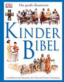 Die gro  e illustrierte Kinderbibel PDF