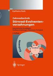 Zahnradtechnik Stirnrad- Evolventenverzahnungen: Geometrische Grundlagen, Profilverschiebungen, Toleranzen, Festigkeit, Ausgabe 2