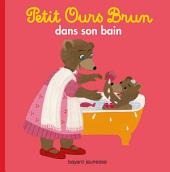 Petit Ours Brun dans son bain
