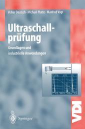 Ultraschallprüfung: Grundlagen und industrielle Anwendungen