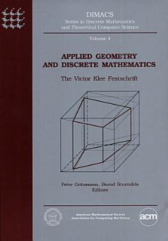 Applied Geometry and Discrete Mathematics PDF