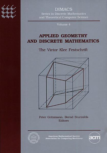 Applied Geometry And Discrete Mathematics