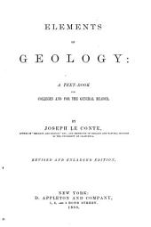 Elements of Geology: A Text-book for Colleges and for the General Reader