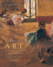 Gardner's Art Through the Ages: A Concise Global History: Edition 2