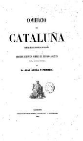 Comercio de Cataluña con las demás provincias de España y observaciones sobre el mismo asunto y otras cuestiones económicas