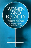 Women and Equality : Changing Patterns in American Culture