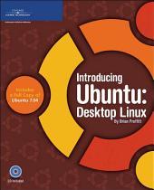 Introducing Ubuntu: Desktop Linux