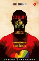 Sexuality and Social Justice in Africa PDF