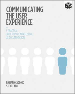 Communicating the User Experience