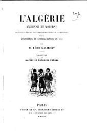 L'Algérie, ancienne et moderne depuis les premiers etablissements des Carthaginois jusqu'a lexpédition du général Randon en 1853