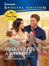 Husband for a Weekend: Part 5