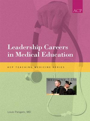 Leadership Careers in Medical Education PDF