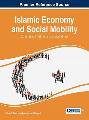 Islamic Economy and Social Mobility  Cultural and Religious Considerations PDF