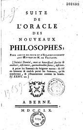 Suite de l'oracle des nouveaux philosophes, pour servir de suite et d'éclaircissement aux œuvres de M. de Voltaire