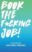 Book the Fucking Job