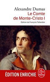 Le Comte de Monte-Cristo: Volume1