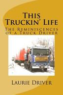 This Truckin' Life